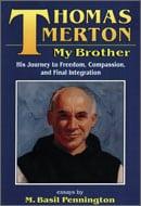 Thomas Merton My Brother